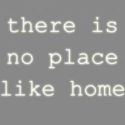 There is no place like home, phrase néon, Seletti blanc