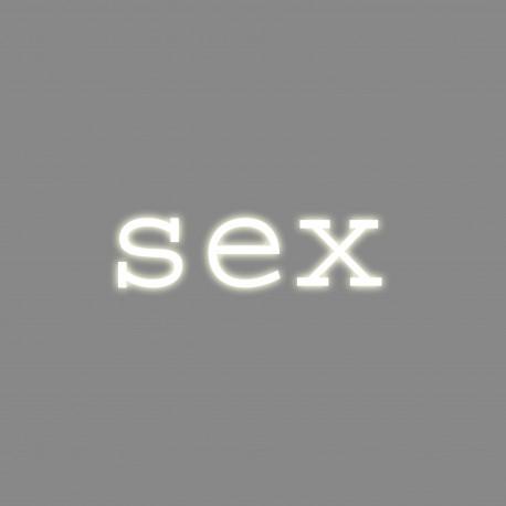Sex, mot néon, Seletti blanc